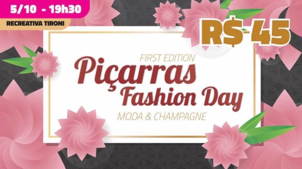 CONVITE PIÇARRAS FASHION DAY